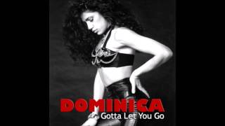Dominica 'Gotta Let You Go (DJ Tonka Mix)'