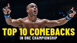 Top 10 Comebacks In ONE Championship