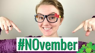Have You Got What It Takes To Join The #NOvember Campaign?