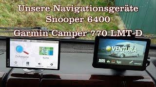 """Unsere Navigationsgeräte """"Garmin Camper 770"""" und """"Snooper 6400"""""""