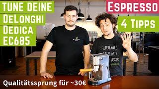 Upgrade: 4 Tuning-Tipps für die DeLonghi Dedica EC685 Espressomachine