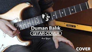 Duman - Balık (Gitar Cover)