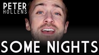 Some Nights - Peter Hollens (A Cappella)