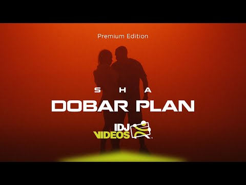SHA - DOBAR PLAN (OFFICIAL VIDEO)