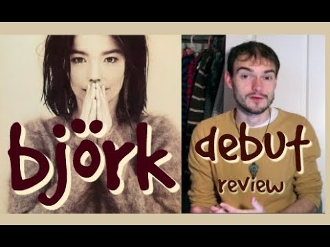 Björk – Debut (Album Review)