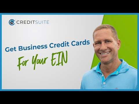 Get Business Credit Cards for Your EIN