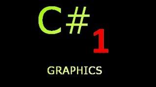 C# Graphics Ep. 1