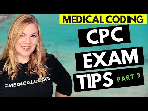 CPC EXAM TIPS - AAPC Professional Medical Coding Certification ...