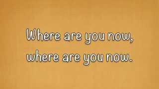 Mumford and Sons - Where Are You Now Lyrics