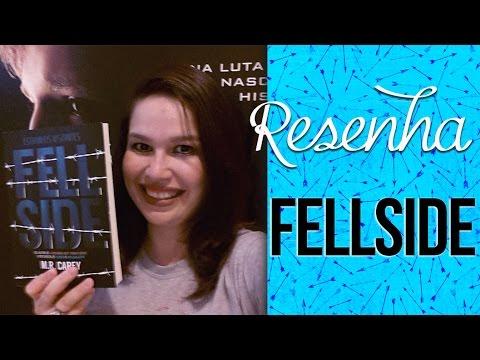 Resenha: Fellside - M. R. Carey | Laila Ribeiro