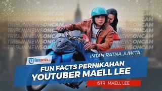 Fun Facts Pernikahan Youtuber Maell Lee, Intan Ratna Juwita: Dia Itu Berondong