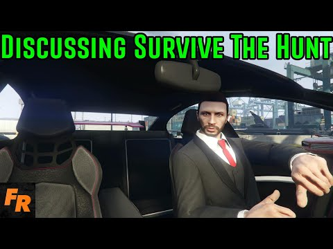 Gta 5 - Discussing Survive The Hunt #18