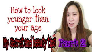 How to look 15 years younger than your age, tips, secret of younger looking #lookingyoung #antiaging