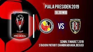 Live Streaming Piala Presiden 2019, Semen Padang Vs Bali United, Senin Pukul 18.30 WIB