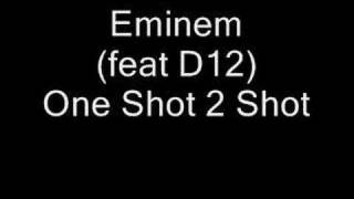 Eminem - One shot 2 shot
