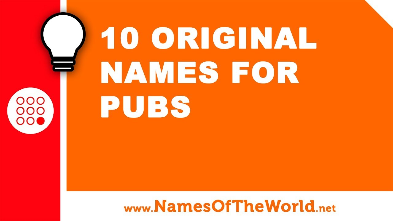 10 original names for pubs - the best names for your company - www.namesoftheworld.net
