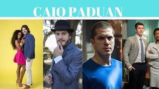 Caio Paduan: Veja Os Seus Personagens