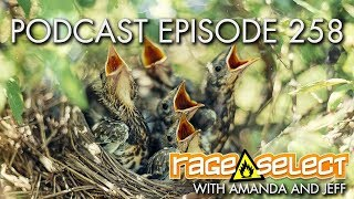 The Rage Select Podcast: Episode 258 with Amanda and Jeff!