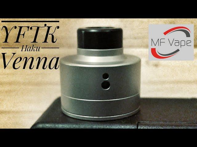 YFTK Haku Venna RDA - Review, Rebuild & Rewick