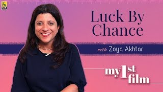 My First Film   Zoya Akhtar   Luck By Chance   Anupama Chopra