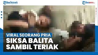 VIRAL di Media Sosial, Seorang Pria Aniaya Wajah dan Leher Dua Anak Balitanya