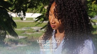 Rejean Bosh Miss Grand Bahamas 2017 Introduction Video