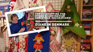 🎄 Thrift shopping for hygge Scandinavian Christmas decorations! Diane in Denmark 🇩🇰 🇸🇪