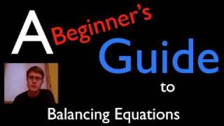 A Beginner's Guide To Balancing Equations