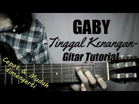 (Gitar Tutorial) GABY - Tinggal Kenangan |Mudah & Cepat dimengerti untuk pemula