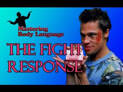 How to Read Body Language- The Fight Response