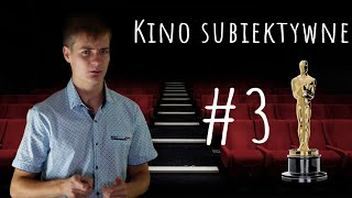 Kino Subiektywne  #3 Zieja