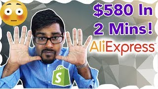 $580 In 2 Mins - AliExpress Dropshipping Trick