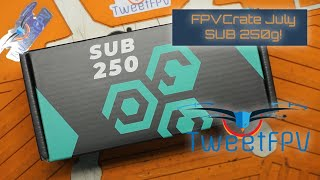 GetFPV FPV Crate sub 250g subscription service #fpvcrater and giveaway