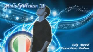 "MelodyVision 13 - ITALY - Tiziano Ferro - ""Perdono"""