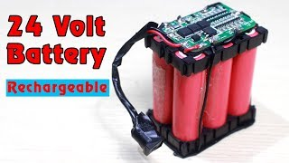 how-to-make-24v-rechargeable-battery-6s-lithium-ion-battery-pack