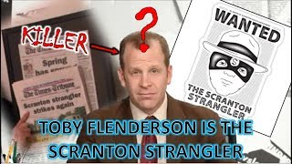 Toby is the Scranton Strangler | The Office (CONSPIRACY THEORY) Explained and PROVEN | *MUST WATCH*