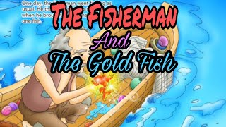The fisherman and the gold fish story/ story for children new story in English