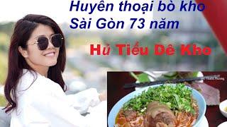 Huyền thoại bò kho Sài Gòn 73 năm