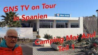 GNS TV On Tour In Spanien #3 Campingplatz Mar Azul Balerma
