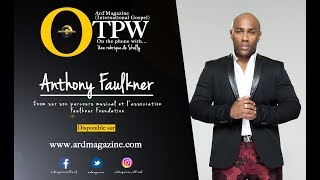 [OTPW] On the phone with Gospel artist Anthony Faulkner
