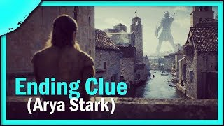 an Arya Stark ending CLUE that literally everyone missed (until now)