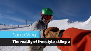 THE REALITY OF LEARNING FREESTYLE SKIING 2