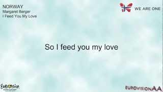 Eurovision 2013 | Norway: Margaret Berger - I Feed You My Love | Lyrics
