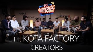 In Conversation With TVF Kota Factory Creators   Why Jeetu   Why Black & White   DC Hangout