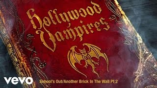 Hollywood Vampires   School's OutAnother Brick In The Wall Pt. 2 (Audio)