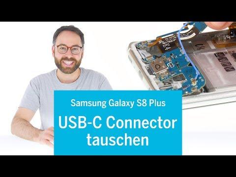 Samsung Galaxy S8 PLUS - USB-C Ladebuchse wechseln reparieren tauschen