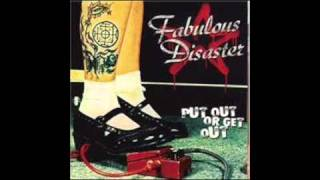 Fabulous Disaster- Down the Drain