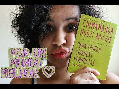 PARA EDUCAR CRIANÇAS FEMINISTAS (CHIMAMANDA NGOZIE ADICHIE) | Livraneios