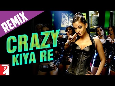 Crazy Kiya Re - Remix