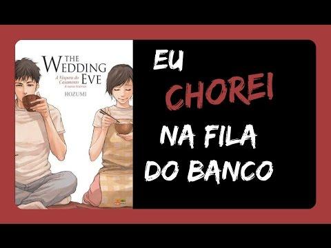 The Wedding Eve | Especial